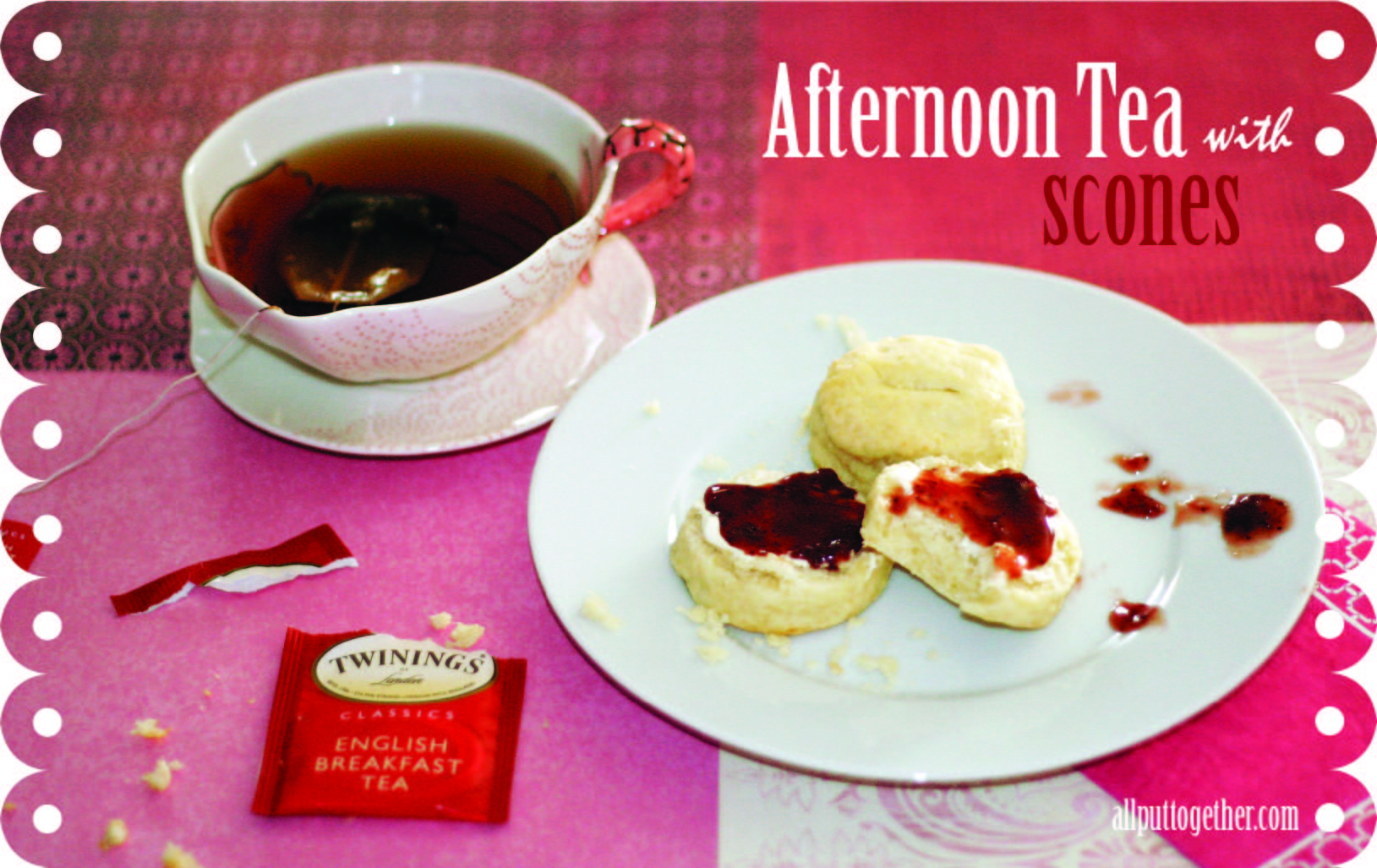 Afternoon Tea with Scones | All Put Together