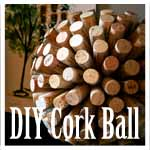 DIY Cork Ball